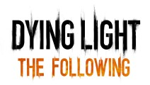 Dying-Light-The-Following orig