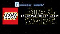 Gamester spielt Lego Star Wars - Das Erwachen der Macht