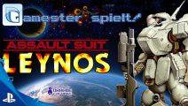 Gamester spielt Assault Suit Leynos